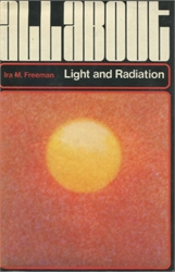 All About Light and Radiation