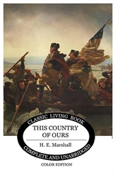 This Country of Ours (Color Edition)
