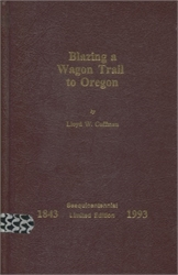 Blazing a Wagon Trail to Oregon