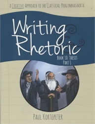Writing & Rhetoric Book 10 - Student Text