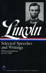 Lincoln: Selected Speeches and Writings