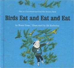 Birds Eat and Eat and Eat