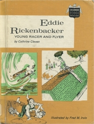 Eddie Rickenbacker: Young Racer and Flyer
