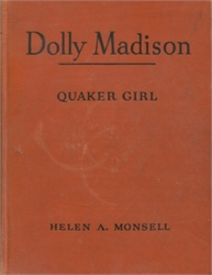 Dolly Madison, Quaker Girl