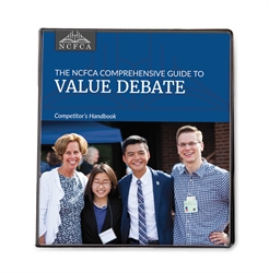 NCFCA Comprehensive Guide to Value Debate - Competitor's Handbook