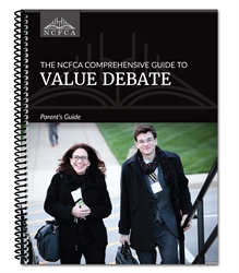 NCFCA Comprehensive Guide to Value Debate - Parent's Guide