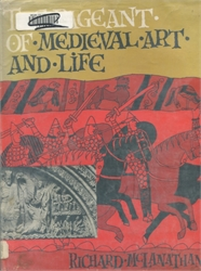 Pageant of Medieval Art and Life