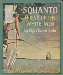 Squanto: Friend of the White Men