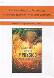 Accelerated Studies in Physics and Chemistry - Solutions Manual