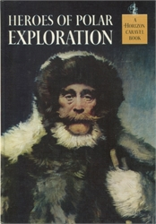 Heroes of Polar Exploration