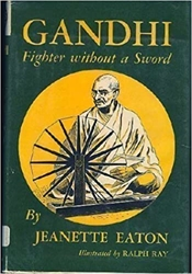 Gandhi, Fighter Without a Sword