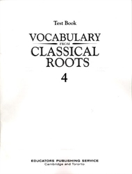 Vocabulary From Classical Roots 4 - Tests
