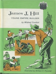 James J. Hill: Young Empire Builder