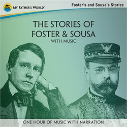 The Stories of Foster & Sousa