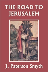 When the Christ Came: The Road to Jerusalem