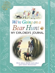 We're Going On a Bear Hunt - My Explorer's Journal