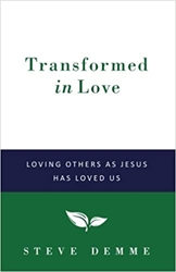 Transformed in Love