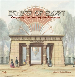 Echoes of Egypt: Conjuring the Land of the Pharaohs