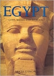 Egypt: Gods, Myths and Religion