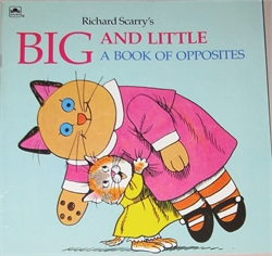 Richard Scarry's Big and Little