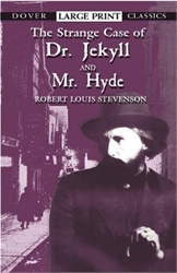 Strange Case of Dr. Jekyll and Mr. Hyde - large print