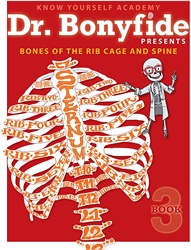 Dr. Bonyfide Presents: Bones of the Rib Cage and Spine