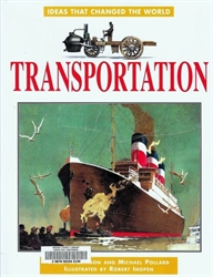 Ideas That Changed the World: Transportation