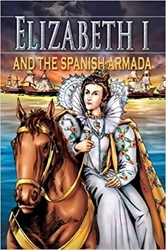 Elizabeth I and the Spanish Armada