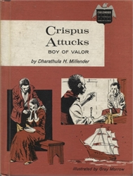 Crispus Attucks: Boy of Valor