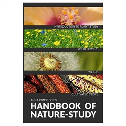 Comstock's Handbook of Nature Study – Wildflowers, Weeds, Crops