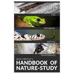 Comstock's Handbook of Nature Study – Fish, Reptiles, Amphibians, Invertebrates