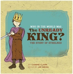 Who in the World Was the Unready King? Audiobook