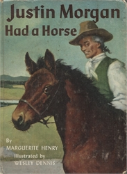 Justin Morgan Had a Horse (pictorial cover)