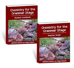 Chemistry for the Grammar Stage Updated - Student Workbook and Teacher Guide