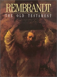 Rembrandt: The Old Testament