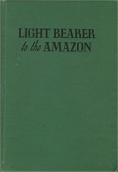 Light Bearer to the Amazon