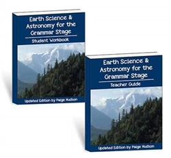 Earth Science & Astronomy for the Grammar Stage Updated - Set