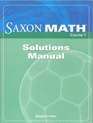 Saxon Math Course 1 - Solutions Manual