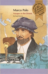 Marco Polo: Voyager to the Orient
