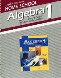Algebra 1 - Home School Parent Guide / Daily Lessons (old)