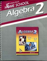 Algebra 2 - Home School Parent Guide / Daily Lessons