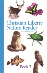 Christian Liberty Nature Reader Book 3 (old)
