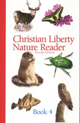 Christian Liberty Nature Reader Book 4 (old)