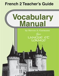 French 2 - Vocabulary Manual Teacher Guide