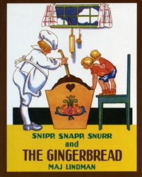 Snipp, Snapp, Snurr and the Gingerbread