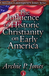 Influence of Historic Christianity on Early America