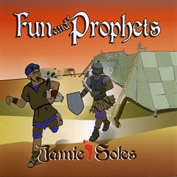 Jamie Soles CD - Fun and Prophets