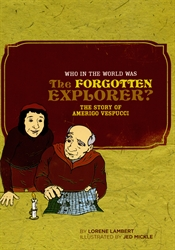 Who in the World was the Forgotten Explorer?