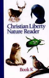 Christian Liberty Nature Reader Book K (old)