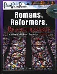 Romans, Reformers, Revolutionaries Volume Two